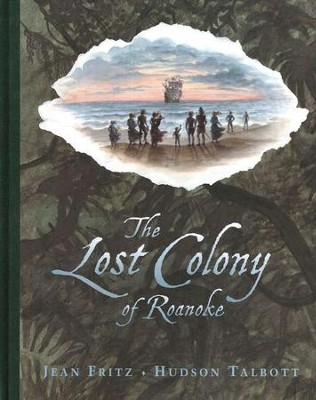 The Lost Colony of Roanoke  -     By: Jean Fritz