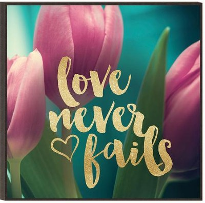 Love Never Fails, Glitter Wall Art  -