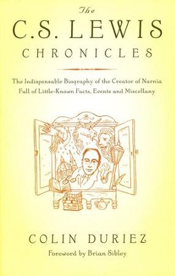 The C.S. Lewis Chronicles  -     By: Colin Duriez