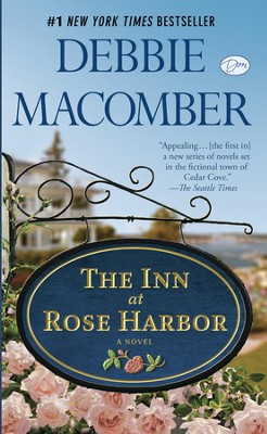 The Inn at Rose Harbor: A Novel - eBook  -     By: Debbie Macomber