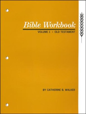 Bible Workbook Volume 1: Old Testament  -     By: Catherine Walker