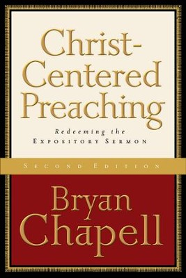 Christ-Centered Preaching: Redeeming the Expository Sermon - eBook  -     By: Bryan Chapell