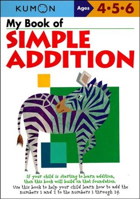 Kumon My Book of Simple Addition, Ages 4-6    -
