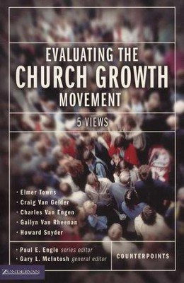 Evaluating the Church Growth Movement: 5 Views   -     Edited By: Paul E. Engle, Gary L. McIntosh