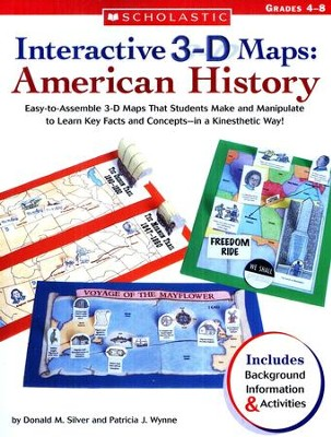 Interactive 3-D Maps: American History  -     By: Donald Silver, Patricia Wynne