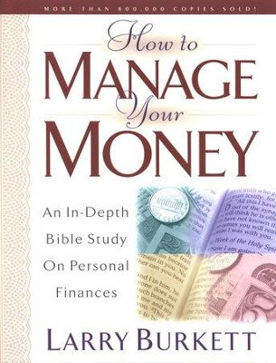How to Manage Your Money: An In-Depth Bible Study On Personal  Finances  -     By: Larry Burkett