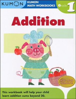 Addition, Grade 1 - Kumon Math Workbooks   -