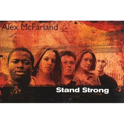 Stand Strong In College - PDF Download  [Download] -     By: Alex McFarland