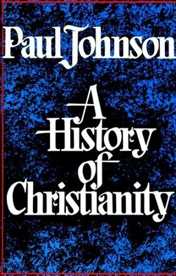 History of Christianity - eBook  -     By: Paul Johnson