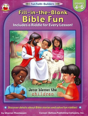 Fill-in-the-Blank Bible Fun Gr 4-6  -     By: Sharon Thompson