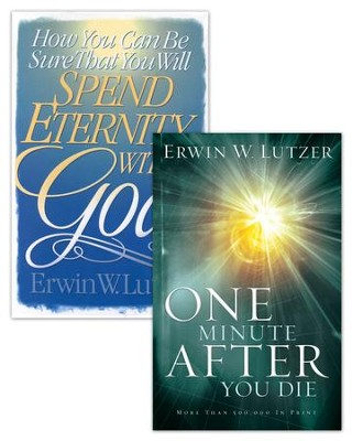 How You Can Be Sure That You Will Spend Eternity With God/One MInute After You Die Set - eBook  -     By: Erwin W. Lutzer