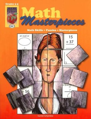 Math Masterpieces, Grades 3-5   -     By: Gunter Schymkiw