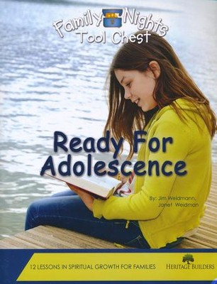 Family Nights Tool Chest: Ready for Adolescence   -     By: Jim Weidmann, Janet Weidmann