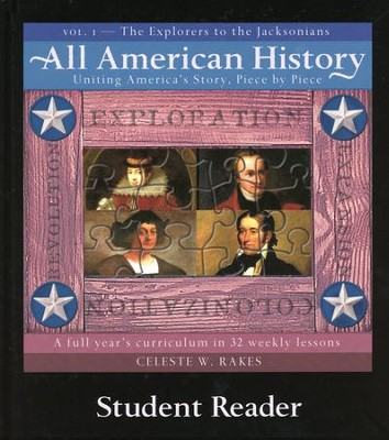 All American History, Vol. 1: The Explorers to the Jacksonians, Student Reader  -     By: Celeste W. Rakes