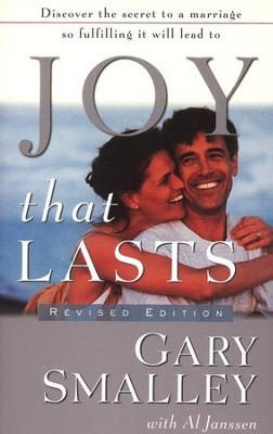 Joy That Lasts  -     By: Dr. Gary Smalley, Al Janssen