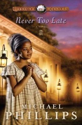 Never Too Late - eBook  -     By: Michael Phillips