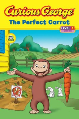 Curious George: The Perfect Carrot  -     By: H.A. Rey