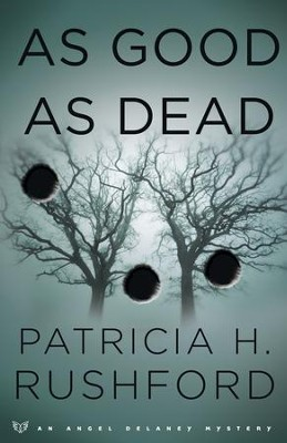 As Good as Dead - eBook  -     By: Patricia H. Rushford