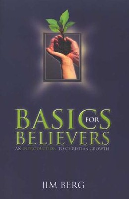 Basics for Believers   -     By: Jim Berg