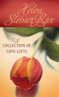 A Collection of Love Gifts - eBook  -     By: Helen Steiner Rice