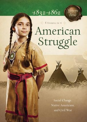 American Struggle: Social Change, Native Americans, and Civil War - eBook  -     By: Veda Jones, Norma Lutz