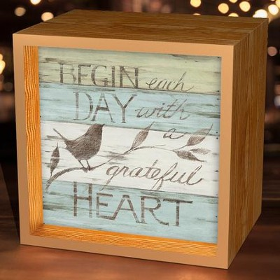 Begin Each Day With A Grateful Heart, Light Box  -