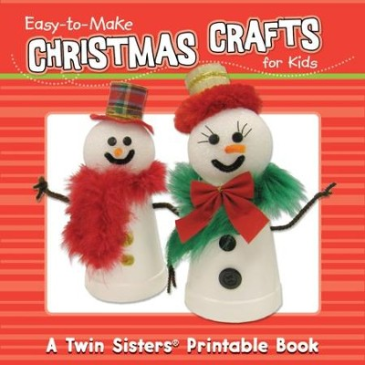 Easy-to-Make Christmas Crafts For Kids 32pg Book - PDF Download  [Download] -     By: Kim Mitzo Thompson