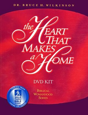 The Heart That Makes A Home, DVD Set   -     By: Bruce Wilkinson