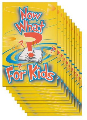 Now What? For Kids 10 pack   -