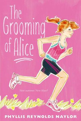The Grooming of Alice - eBook  -     By: Phyllis Reynolds Naylor     Illustrated By: Mark Elliott