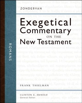 Romans: Zondervan Exegetical Commentary on the New Testament [ZECNT]   -     By: Frank S. Thielman, Clinton E. Arnold