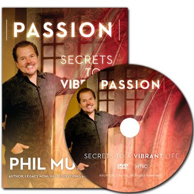 Passion: Secrets To A Vibrant Life  -     By: Phil Munsey