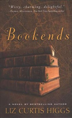 Bookends   -     By: Liz Curtis Higgs