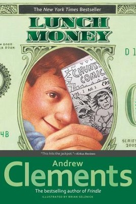 Lunch Money - eBook  -     By: Andrew Clements     Illustrated By: Brian Selznick