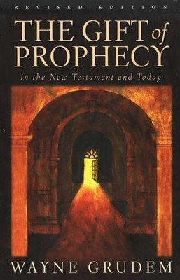 The Gift of Prophecy  -     By: Wayne Grudem