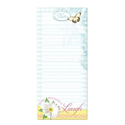 Always Find a Reason to Laugh, Magnetic Note Pad  -
