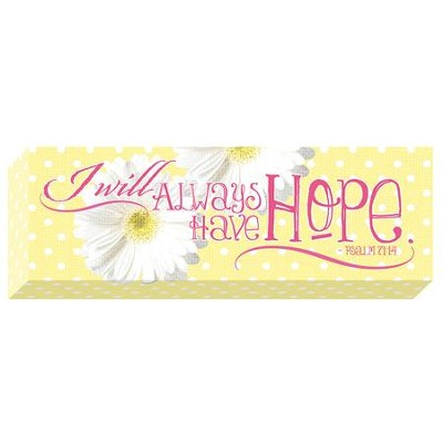 I Will Always Have Hope, Psalm 71:14, Canvas Art  -