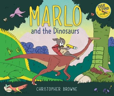 Marlo and the Dinosaurs  -     By: Christopher Browne     Illustrated By: Christopher Browne