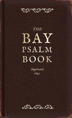 The Bay Psalm Book: A Facsimile  -     By: Diarmaid McCulloch