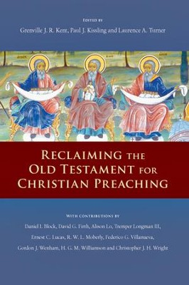 Reclaiming The Old Testament For Christian Preaching Pdf Download