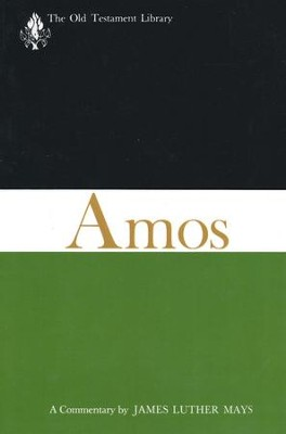 Amos: Old Testament Library [OTL]  -     By: James L. Mays