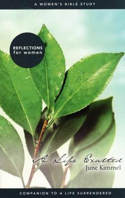 A Life Exalted: Reflections for Women   -     By: June Kimmel