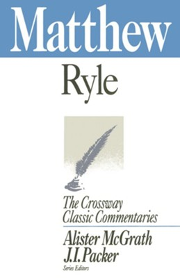 Matthew (Expository Thoughts on the Gospels) - eBook  -     By: J.C. Ryle