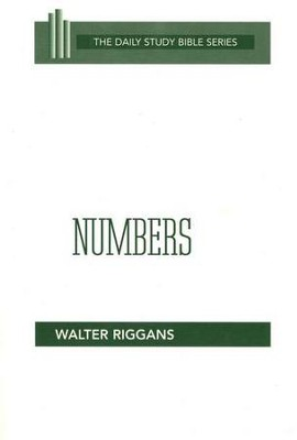 Numbers: The Daily Study Bible Series   -     By: Walter Riggans