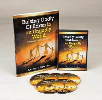 Raising Godly Children in an Ungodly World--Parenting Study Kit  -     By: Ken Ham, Steve Ham