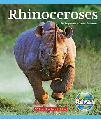 Rhinoceroses  -     By: Stephanie Warren Drimmer