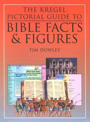 The Kregel Pictorial Guide to Bible Facts and Figures  -     By: Tim Dowley