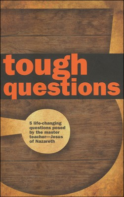 Tough Questions  -     By: Tony Payne