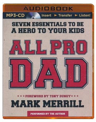 All Pro Dad - unabridged audiobook on CD  -     Narrated By: Mark Merrill     By: Mark Merrill