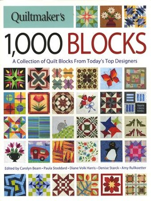 Quiltmaker's 1,000 Blocks  -     By: Quiltmaker Magazine Editors